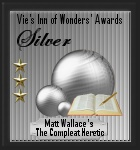 Vie's Inn of Wonders Award: Silver  (5 February 2012) UWSAG 6.0 WebsAwards 5 WSAPTRONIC 6